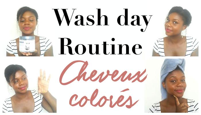 Laver rapidement ses cheveux crépus colorés - Wash day Routine